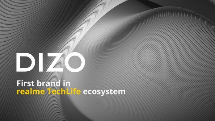 The First Brand in Realme TechLife Ecosystem - DIZO