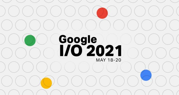 What to expect from Google's I/O Virual Event 2021