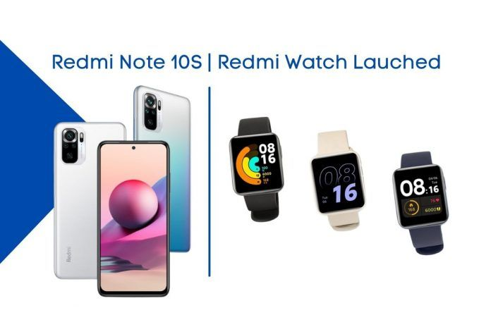 Redmi Note10S and Redmi Watch