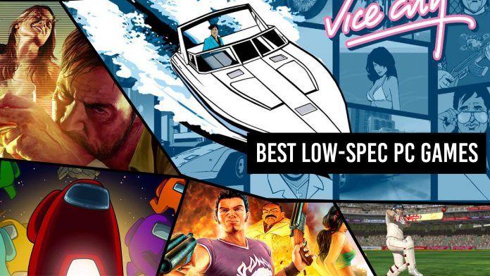 Top 5 Low Spec PC Games