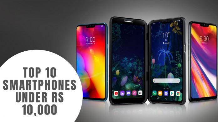Top 10 Smartphones Under Rs 10,000