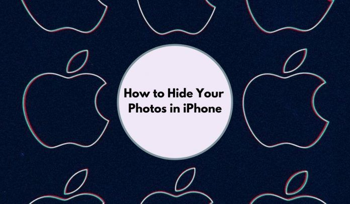 How to Hide Your Photos in iPhone