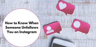 How to Know When Someone Unfollows You on Instagram