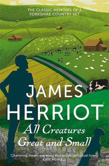 All Creatures Great And Small By James Herriot 9781447225997 Pan Macmillan
