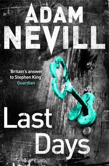 Ebook Last Days By Adam Nevill