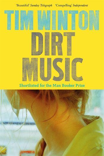 Dirt Music By Tim Winton Pan Macmillan