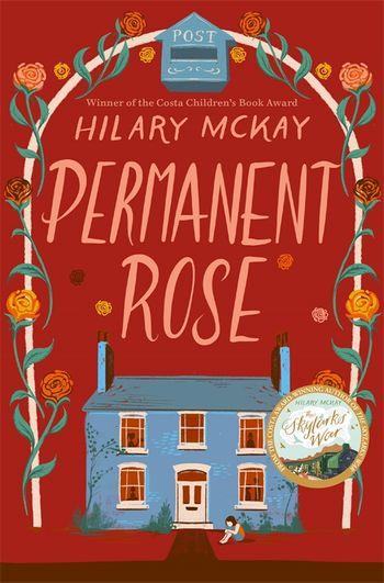 Permanent Rose by Hilary McKay - 9781529033328 - Pan Macmillan