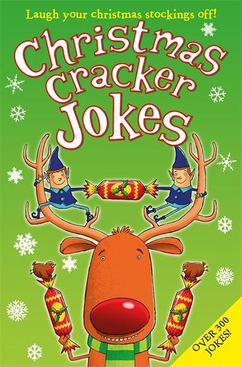 Whsmith Christmas Crackers 2021 Christmas Cracker Jokes By Amanda Li 9781447278009 Pan Macmillan