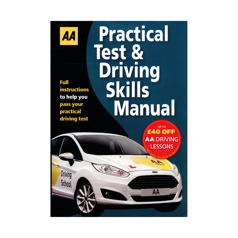 AA Practical Test and Driving Skills Manual 9780749579296