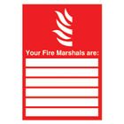 Your Fire Marshals (A4) Safety Sign - FR09850R