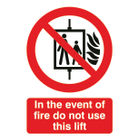 In The Event of Fire Do Not Use This Lift A5 PVC Safety Sign - FR08651R