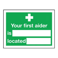 View more details about Safety Sign Your First Aider Is (150 x 200mm) - 1517721