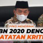 Fraksi PKS Menerima APBN 2020 Dengan Catatan Kritis
