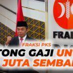 Fraksi PKS Potong Gaji Untuk 1,7 Juta Sembako