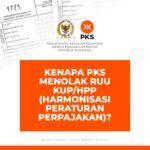 [Pandangan Mini] Kenapa PKS Menolak RUU KUP/HPP (Harmonisasi Peraturan Perpajakan)?