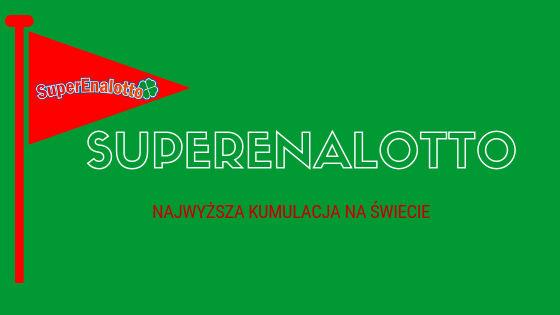 SuperEnalotto – Najwyższa Kumulacja na Świecie