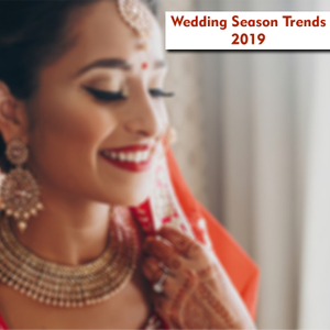 Hottest Jewelry Trends for Wedding Season in 2019