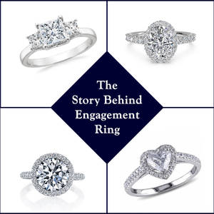 THE STORY BEHIND THE ESSENCE OF ENGAGEMENT RING
