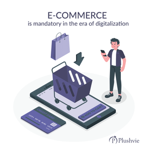 E-commerce is mandatory in the era of digitalization