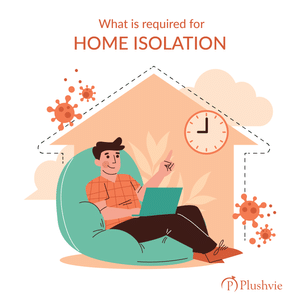 what is required for home isolation