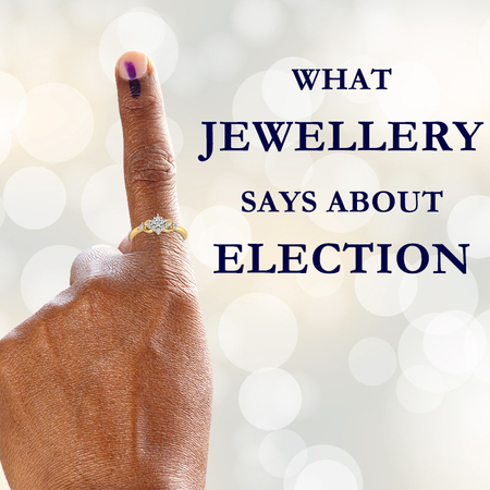 Golden Learnings from Diamond Jewellery for the Elections 2019