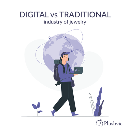 Digital-vs-traditional-industry-of-jewelry