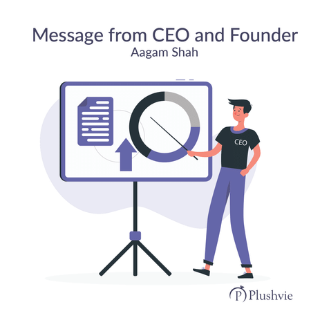 Message from CEO and Founder, Aagam Shah
