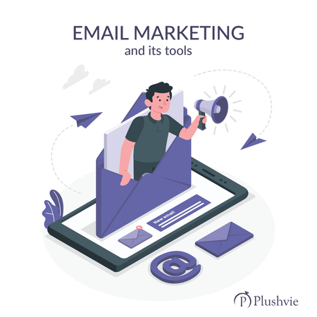 Email marketing & its tools
