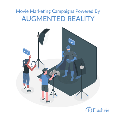 Movie Marketing Campaigns Powered By Augmented Reality