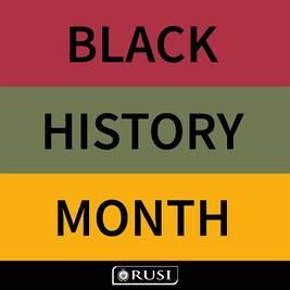 Black History Month at RUSI