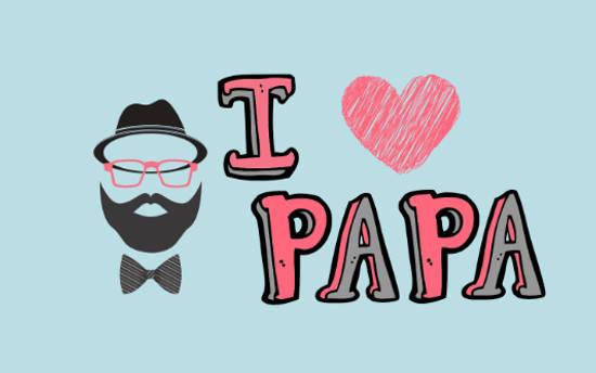 Frases para el Día del Padre - Yo te amo Papá!