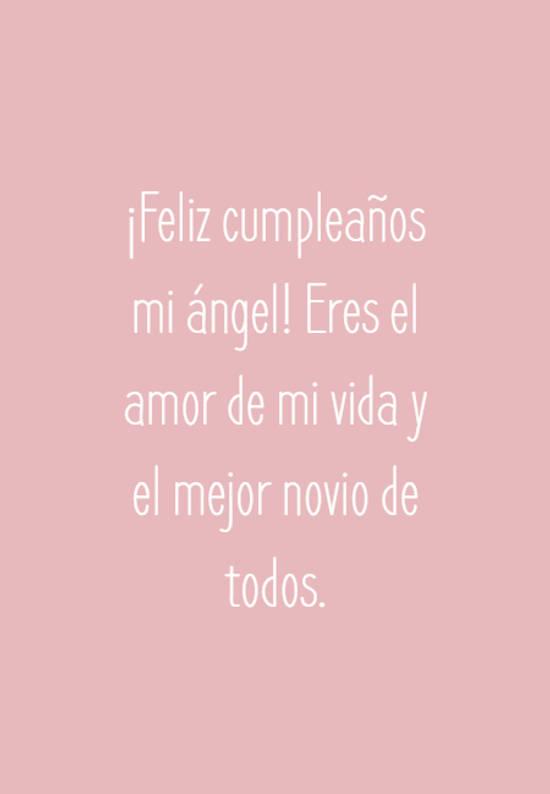 Imágenes de la frase: ¡Feliz cumpleaños mi ángel! Eres el amor de mi vida y el mejor novio de todos.