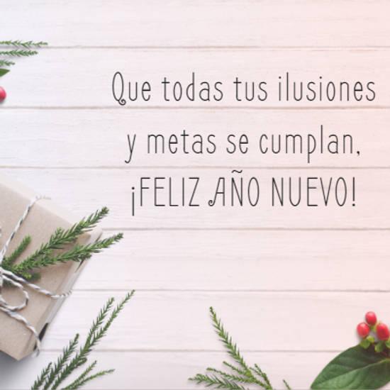 Que todas tus ilusiones y metas se cumplan,  ¡FELIZ AÑO NUEVO!