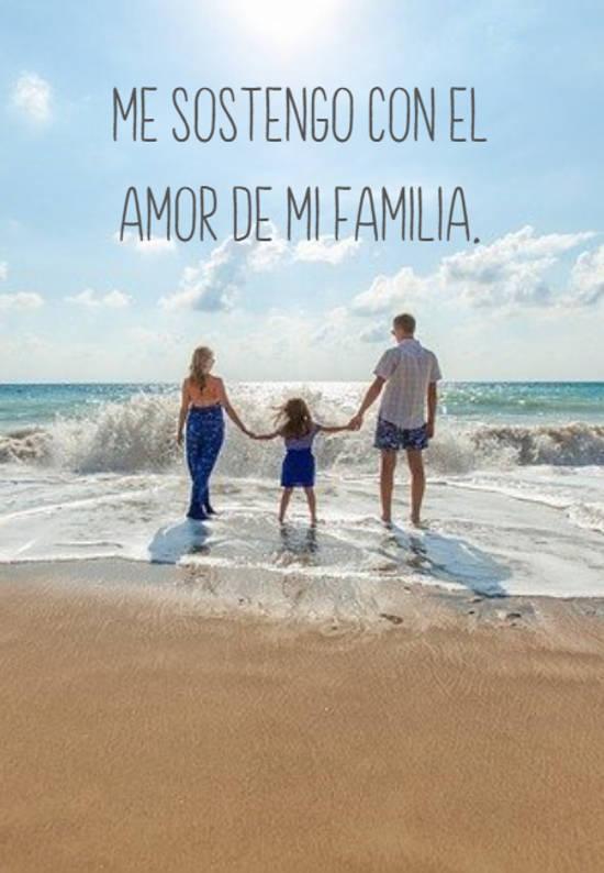 Me sostengo con el amor de mi familia.