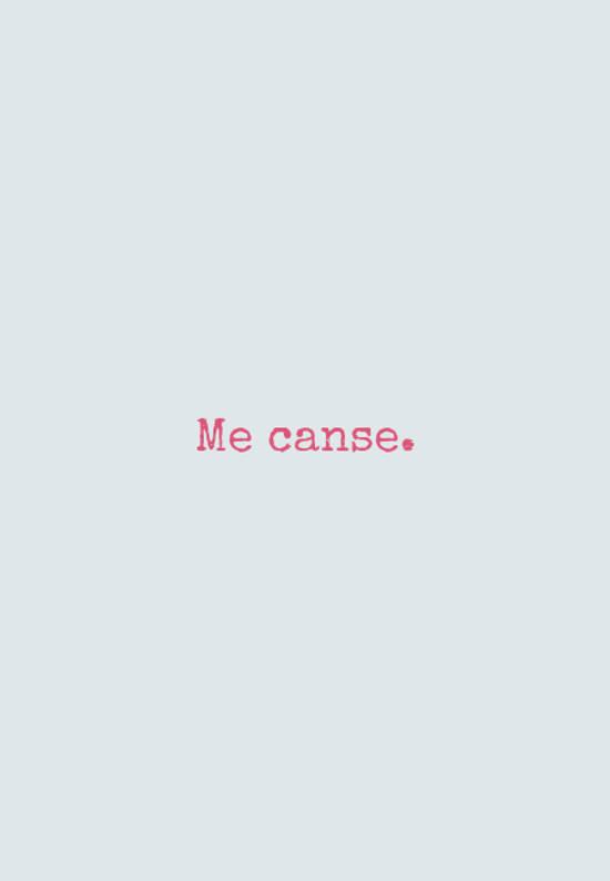Crea Tu Frase Me Canse