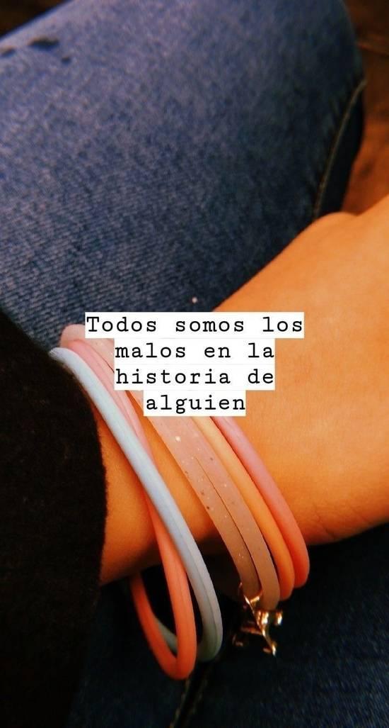 Todos somos los malos en la historia de alguien.
