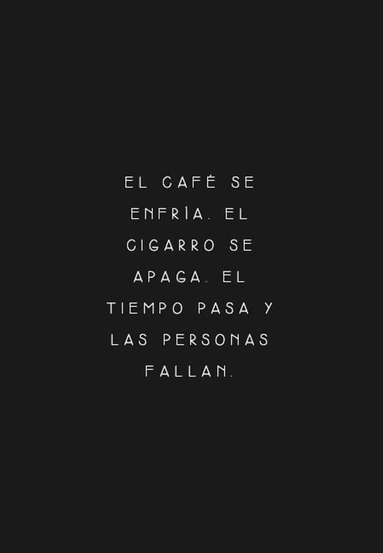 Crea Tu Frase El Café Se Enfría El Cigarro Se Apaga El