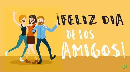 Imágenes de la frase: Feliz día de los amigos!