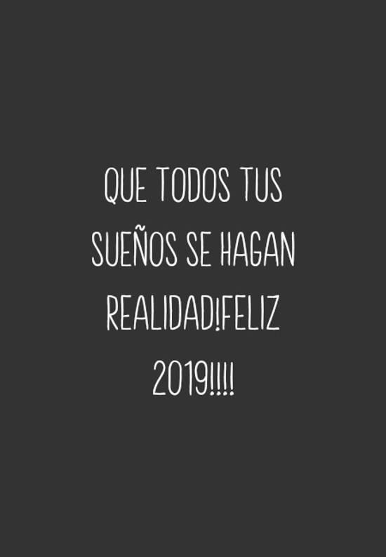 Imágenes de la frase: Que todos tus sueños se hagan realidad!FELIZ 2019!!!!