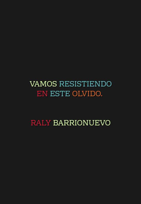 Crea Tu Frase Vamos Resistiendo En Este Olvido Raly