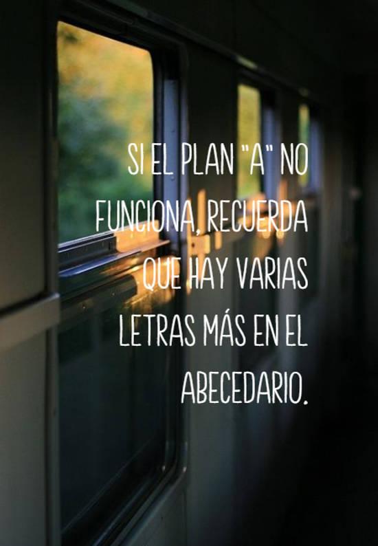 """Imágenes de la frase: Si el plan """"A"""" no funciona, recuerda que hay varias letras más en el abecedario."""