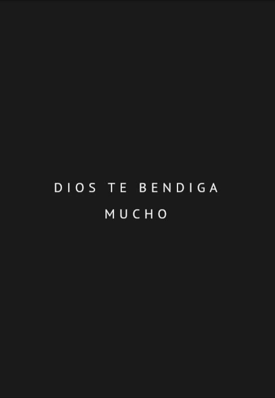 Dios te bendiga mucho