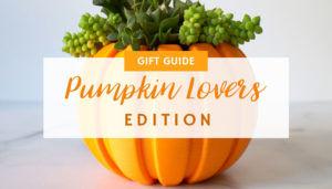Pumpkin Lovers Gift Guide