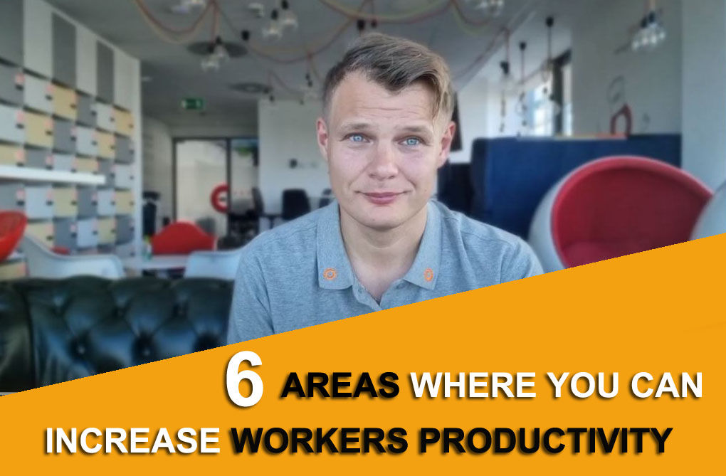 Six areas where you can increase manufacturing workers productivity