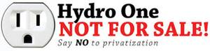 Hydro One Not For Sale!