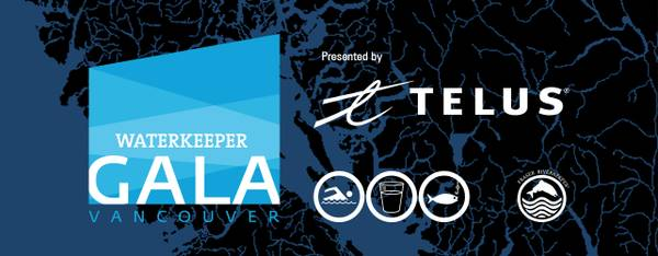 A Big Night for Water: Musicians, Artists and Canadian Leaders Gather for Second Annual Waterkeeper Gala presented by TELUS