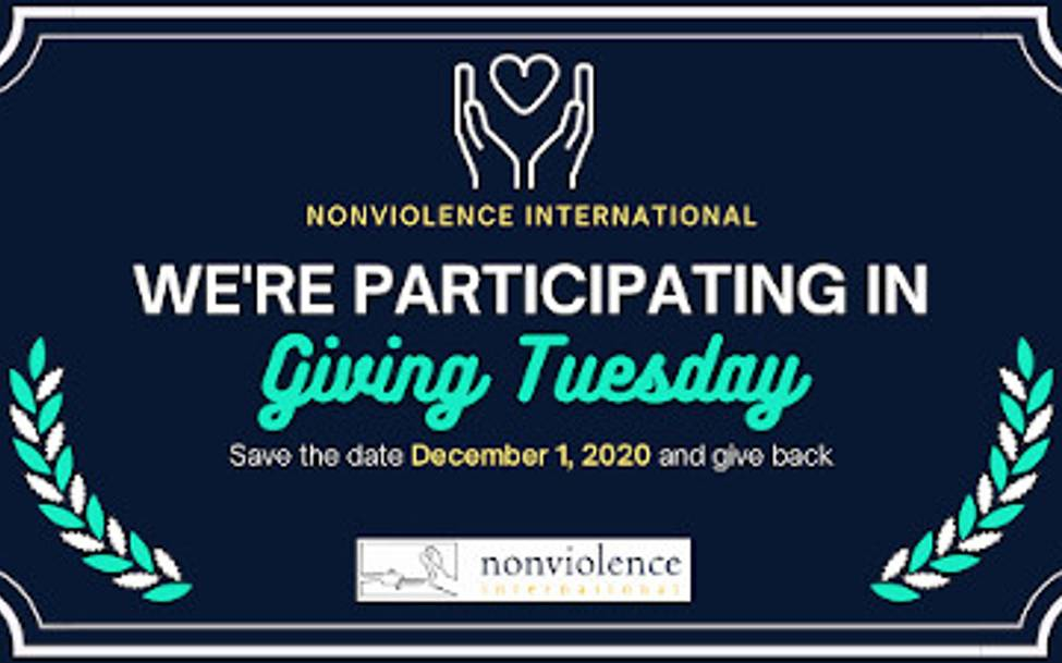 Nonviolence International's Giving Tuesday!