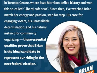 If you've ever met Angela, you'll remember her. She's a memorable powerhouse who has done a lot of work in the NDP. As campaign manager for Suze Morrison, she led a campaign team to a solid victory and one that I was so proud to play a part in as well. It's not easy to organize when you're considered an underdog.It's not easy to build and support an election team that sets up for success. Angela has. She's organized, and reminds me to always be at the top of my game!