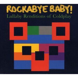 Rockabye Baby! - Rockabye Baby! Lullaby Renditions of Coldplay