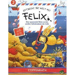 Coppenrath Verlag - Entdecke die Welt mit Felix